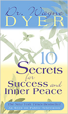 Ten Secrets for Success and Inner Peace