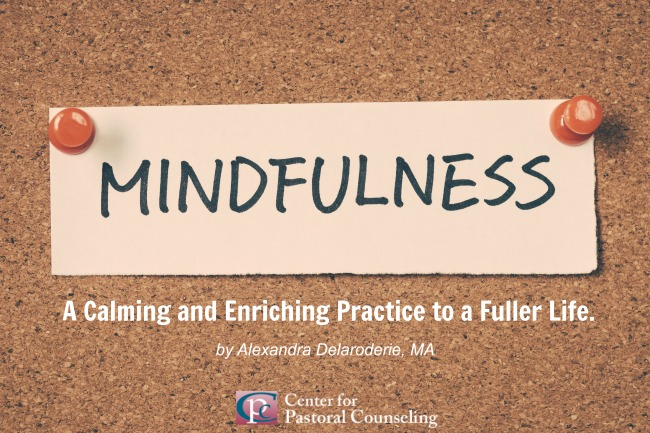 Mindfulness: A Calming and Enriching Practice to a Fuller Life.